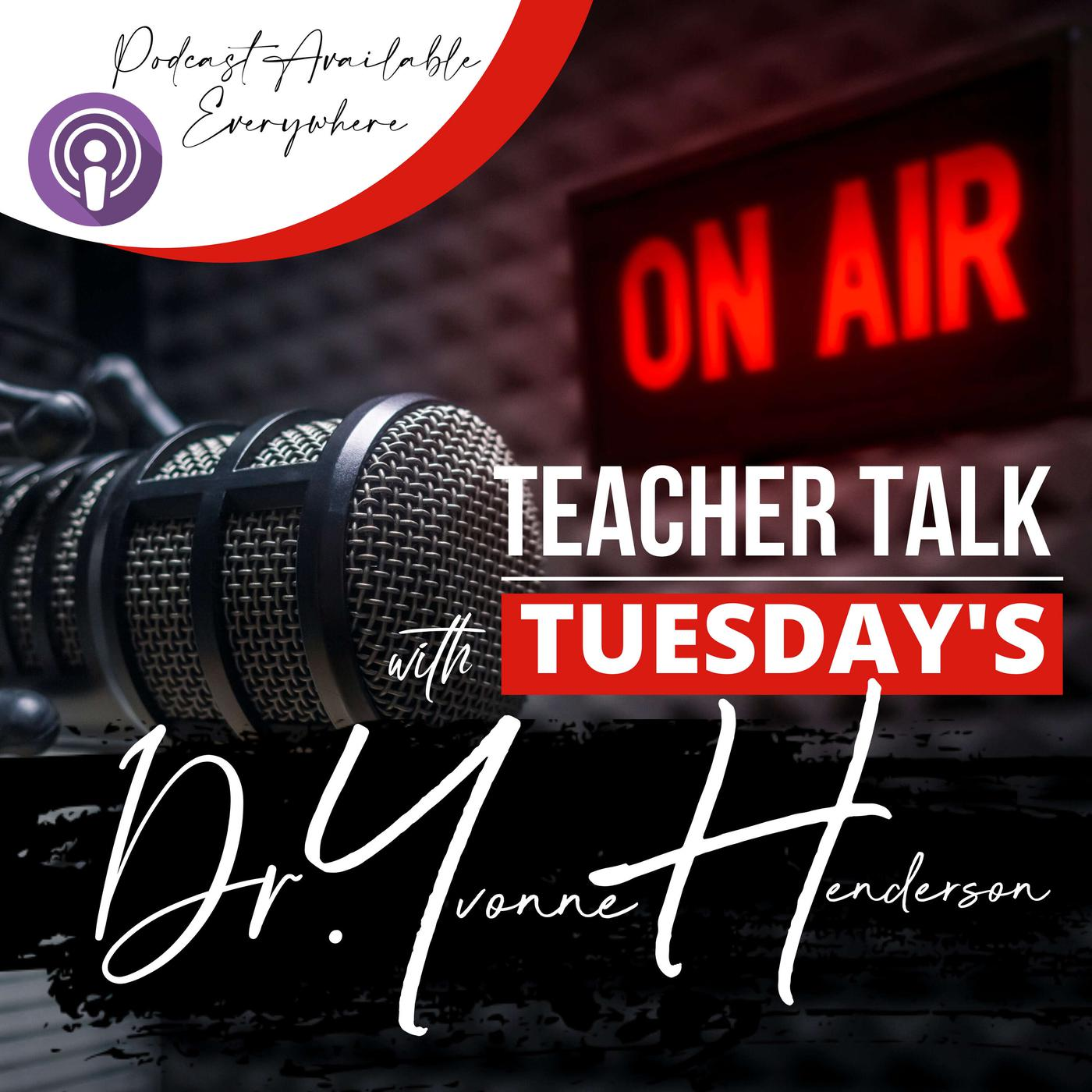 Teacher Talk 2uesday's (podcast) - Dr. Yvonne Henderson | Listen Notes