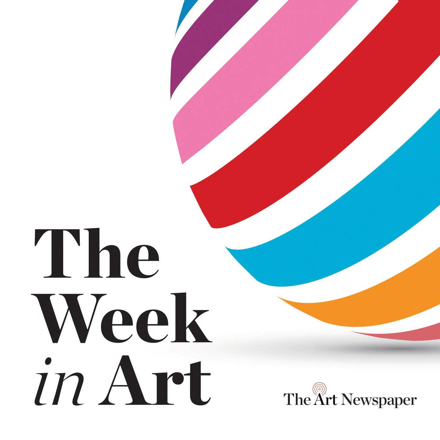 The Week in Art podcast   The Art Newspaper   Listen Notes