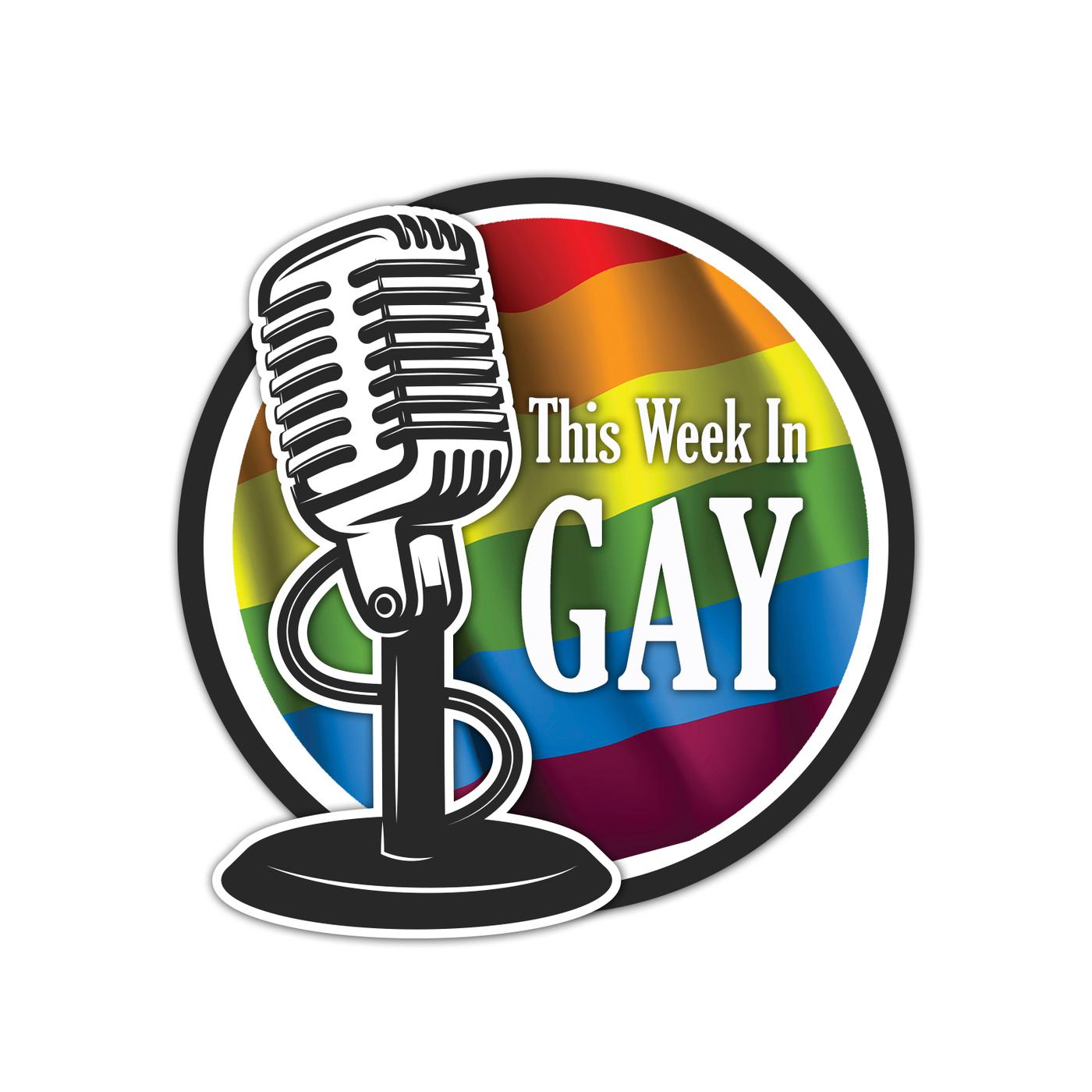 Podcast This Week In Gay